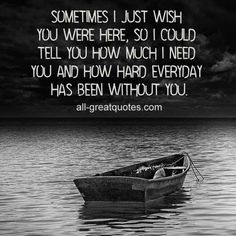 I miss you daddy I wish I could just see you one last time and talk to you Missing You So Much, Wish You Are Here, Told You So, Love You, My Love, Miss You Daddy, Miss You Mom, I Miss My Husband, Grief Poems