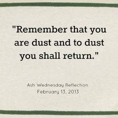 you are dust and to dust you shall return QUOTE - Google Search