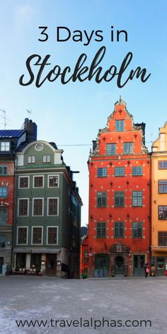 Here is the ultimate guide to three days in Stockholm, Sweden!