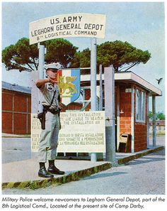 Leghorn General Depot, Camp Darby - United States Army Southern European Task Force (SETAF)