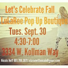 Come see what I've got in my new fall inventory! I'll be giving away free gift cards and maybe even a #monroekimono  or two! #lularoe #lularoeutah #popupboutique #parttimejobforfulltimepay