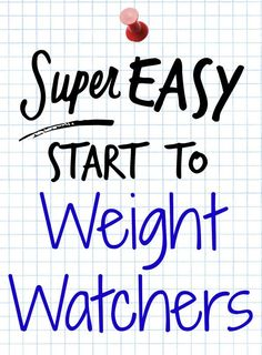 Weight Watchers new Simple Start program is so easy to get going! You can do it!