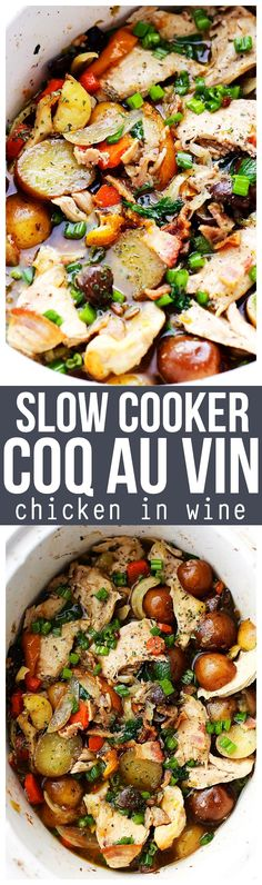 Slow Cooker Coq au Vin – A classic French winter stew with chicken, vegetables, potatoes and mushrooms cooked in wine sauce.
