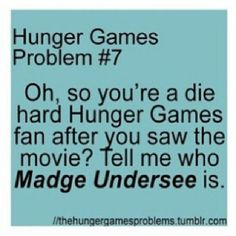 -I really wish they would have put Madge in the movie. Dianna Agron would have been perfect!ugh I hate it so much when people over react to the stupidest little things. I'm sorry but doesn't everyone have their own opinion?!?-{ #thehungergames }