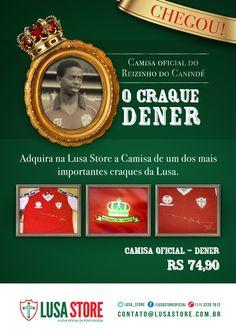 Campanha para Camisa oficial Dener - Lusa Store