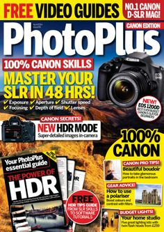PhotoPlus : The Canon Magazine - April 2014 :MASTER YOUR SLR IN 48 HRS! Improve your Canon skills in a weekend from setup to exposure and focusing, HANDS-ON PREVIEW CANON EOS 1200D, SUPER TEST! MACRO LENSES and more....