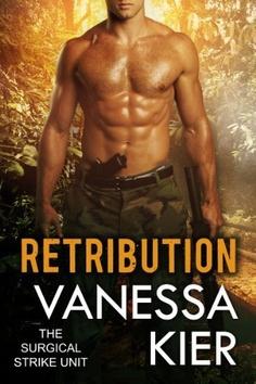 Retribution (SSU Trilogy Book 3) (The Surgical Strike Unit) by Vanessa Kier