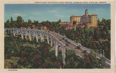 PASADENA:  Arroyo Seco bridge, 1930's postcard.