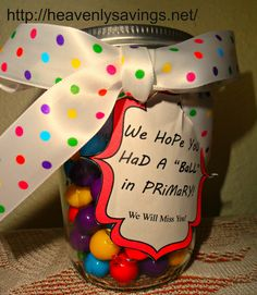 """gumball jar """"I had a ball in your class"""" (or whatever) // heavenly savings"""