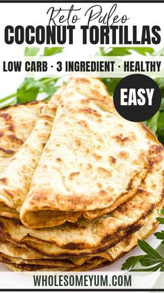 Good but hard to cook- Low Carb Paleo Tortillas Recipe with Coconut Flour Ingredients) - If you're looking for easy coconut flour recipes, try paleo low carb tortillas with coconut flour. Make these keto paleo coconut wraps w/just 3 ingredients! Paleo Tortillas, Coconut Flour Tortillas, Cauliflower Tortillas, Best Low Carb Tortillas, Paleo Flour, Recipes With Flour Tortillas, Arrowroot Flour, Cauliflower Bread, Coconut Recipes