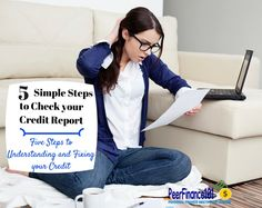 5 simple steps to check your #credit score and increase your #creditscore. Don't be a victim of identity theft, check your credit and protect your credit score. Personal Finance tips, #finance