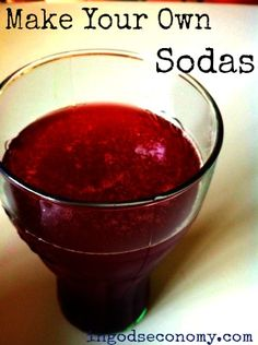 So cool! Make your own healthy sodas at home for only pennies! drink, penni, healthi soda