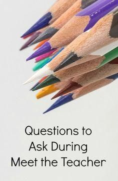 Questions to Ask During Meet the Teacher-Make the most of your time visiting your child's new classroom by asking these questions.