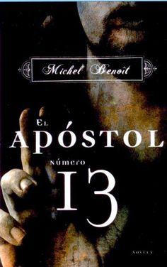 Defiende la existencia de un apostol número 13 | Esencia21 Blog