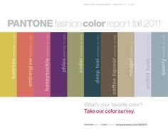 #Pantone color report Fall 2011  Found this on pantone's website
