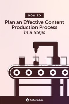 How to Plan an Effective Content Production Process in 8 Steps Content Marketing Strategy, Marketing Tools, Social Media Marketing, Digital Marketing, Marketing Calendar, Asset Management, How To Plan