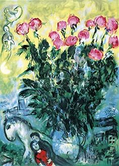 roses by marc chagall. one of my all time favorites