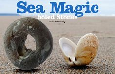 Magical Recipies Online | The Magic of Holed Stones (aka Hag Stones - Witch Stones) Wiccan Spell Book, Witch Spell, Wiccan Spells, Magic Spells, Witchcraft, Water Witch, Sea Witch, Crystals And Gemstones, Stones And Crystals