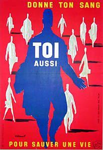 Bernard Villemot   1955 Donne Ton Sang Toi Aussi Pour Sauver Une Vie 88 x 69