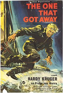 The One That Got Away- Premiered 2 December1957 starring Hardy Kruger story based on true exploits of Luftwaffe pilot Franz von Werra who was shot down over England in 1940.