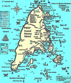 Grand Manan Island Map: go to Machias Seal Island to see puffins! Road Trip Hacks, Road Trips, Dark Harbor, Atlantic Canada, Island Map, New Brunswick, Canada Travel, Route 66, East Coast