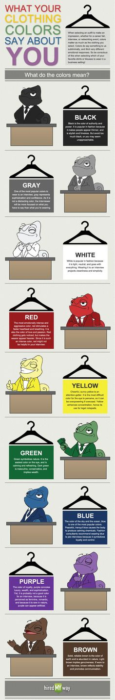 What your clothing color says about you. Hint: Neutral suits! Or, if the company or organization has a color, fit that into your outfit. #clothingchoice #interview