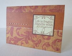Life Is Fragile Handle With Prayer Handmade Christian Card by stufffromtrees on Etsy