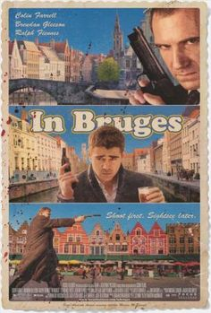 In Bruges.Brendan Gleeson and Colin Farrell. When we wento Bruges, we went to the places from the film.so awesome! Ralph Fiennes, Colin Farrell, Movies And Series, Movies And Tv Shows, Bruges, Tv Series Online, Movies Online, Mini Poster, Martin Mcdonagh