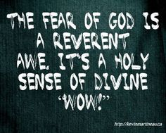 A healthy fear of God will hold us in awe and do much to deter us from sin (Chuck Swindoll). #fearGod