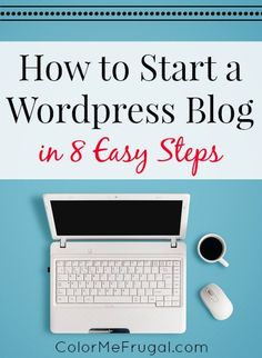 Interested in starting a blog, but not sure how to do it? Check out these 8 easy steps to starting and growing your own Wordpress blog. If I can do it, I'm pretty sure anyone can do it!