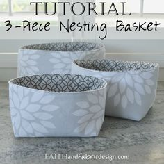 This three piece (3-piece) fabric nesting baskets pattern / tutorial is an easy sewing project for organizing your home!