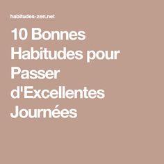 10 Bonnes Habitudes pour Passer d'Excellentes Journées