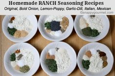 Homemade Ranch Seasoning: six variations easily made into dip or dressing with 1 T of mix, 1 C mayo and 1 C milk (less milk for thicker consistency).  T- tablespoon t- teaspoon C- cup