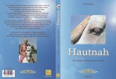 Zwinkerlings Bibliothek: Jules Tipp: Ute Wilhelms - Hautnah: Wie Pferde verletzte Seelen heilen