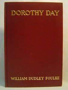 DOROTHY DAY, William Dudley Foulke, edition, 1911 - W. Foulke is a distant cousin of Mark and the kids. Dorothy Day, Auction, Cover, Books, Kids, Young Children, Libros, Boys, Book