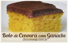 Receita de Bolo de Cenoura - chocomeup.com.br