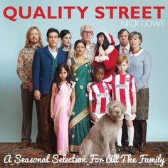 """NICK LOWE """"QUALITY STREET"""" A SEASONAL SELECTION FOR ALL THE FAMILY"""