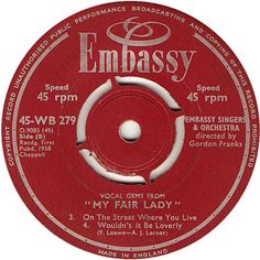 Vocal Gems From My Fair Lady (On The Street Where You Live / Wouldn't It Be Loverly) - The Embassy Singers And Orchestra (WB279) Apr '58