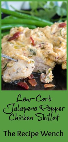 Brace yourself! Low Carb Jalapeno Popper Chicken. All your favorites in one place. And it's easy to make!   The Recipe Wench: