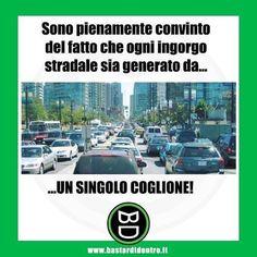 #bastardidentro #traffico #auto #ipnoticamentebastardidentro www.bastardidentro.it