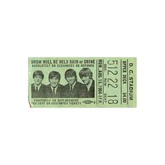 Beatles Concert Tickets ❤ liked on Polyvore featuring fillers, green, music, tickets, backgrounds, text, phrase, quotes and saying