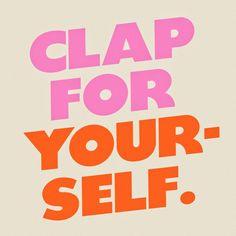 CLAP FOR YOURSELF iPhone Wallpaper Download – Kinzie Madsen: Brand + Web Designer. #typography #design #graphicdesign #type #weirdos #wallpaper #phonewallpaper #pink #blue #iphone