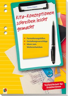 Kita-Konzeptionen schreiben leicht gemacht - Formulierungshilfen, Gestaltungsvorschläge, Ideen zum Weiterentwickeln ++ Hier efahren Sie, worauf es beim Schreiben und Weiterentwickeln der Konzeption ankommt und wie Sie pädagogisches Konzept, Tagesablauf, Kita-Besonderheiten und Co. ansprechend und interessant präsentieren. Mit Übungen, Mustertexten und Praxishilfen. #Kita #Konzeption