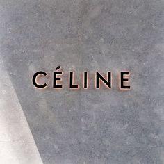 Celine store front signage