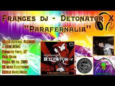 Frances Dj - Detonator X - Parafernalia
