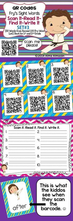 QR Codes Scan It-Read It-Find It-Write It- Fry Sight Words Set 3 Students will practice their sight words using technology in the classroom! They will love it and so will you!  Alma Almazan