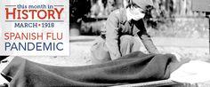 Spanish Flu Pandemic Begins: March 1918