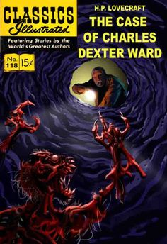 Classics Illustrated: The Case of Charles Deter Ward