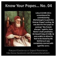 Pope Julius II Part of a series of information about the leaders of the Catholic cult, their crimes, lies, and the harm they caused. Atheist Quotes, Atheist Religion, Religion Humor, Babylon The Great, Les Religions, Roman Catholic, Catholic Churches, Kirchen, Anti Religion