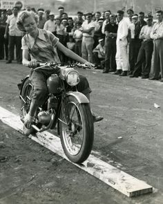 """Hold on lady biker! This is Iva Dean Griffin in 1950 at the age of She got the cover of """"American Motorcycling"""" for riding the plank at the 1950 Atlanta Georgia Gypsy Tour. Women Riding Motorcycles, Female Motorcycle Riders, Vintage Motorcycles, Women Motorcycle, Honda Motorcycles, Motorcycle Helmets, Motorcycle Quotes, Custom Motorcycles, Retro Motorcycle"""